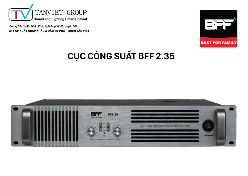 Cục công suất BFF 2.35