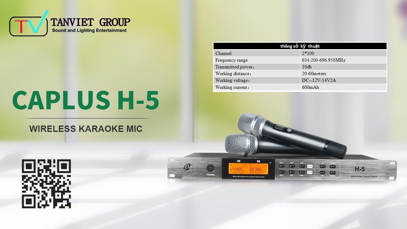 CAPLUS H-5 – MICROPHONE CHO MỌI NHÀ