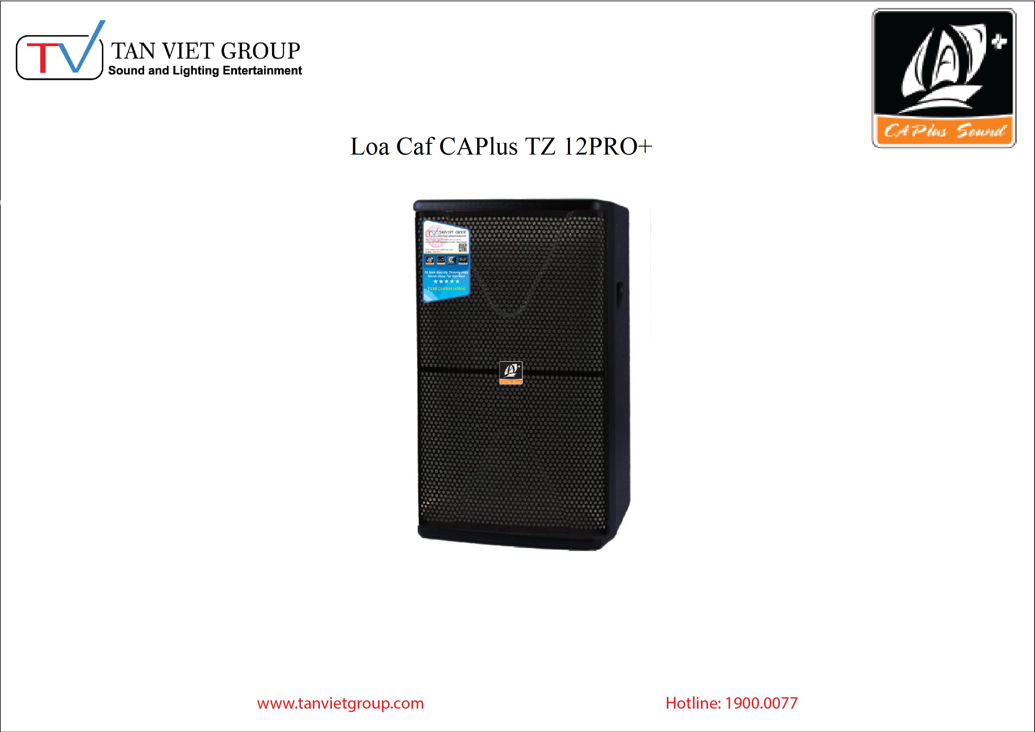 Loa Caf CAPlus TZ 12PRO+